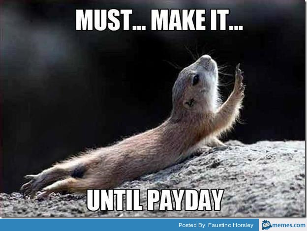 6a00d8347d063969e201b7c7f3c0c3970b 800wi payday meme