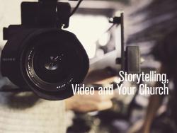 Faith-based marketing video storytelling