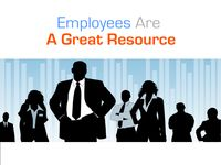 Employees are a great resource